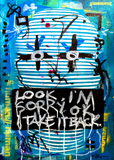 Look, I?m sorry ok. I take it back. - AEQEA Canvas Painting