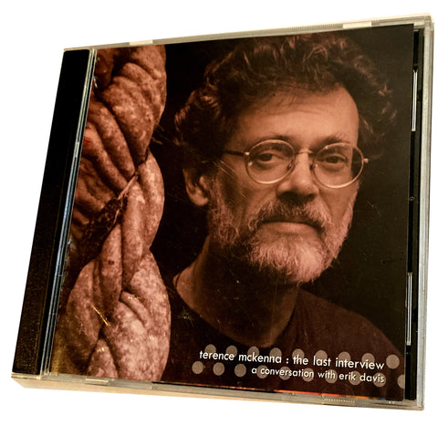 Terence McKenna: The Last Interview, a conversation w/ Erik Davis CD