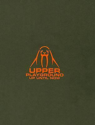 Upper Playground : Up Until Now - Out of Print Streetwear Subculture Art Book
