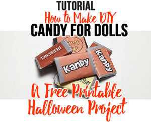 How To Make DIY Mini Halloween Candy For Dolls [Free Printable]