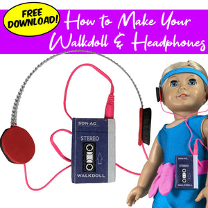 How to Make a DIY 18 Inch Doll 80s Walkman (Walkdoll) with Headphones