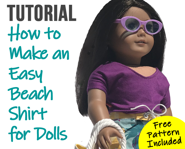 "How to Sew a Free Easy Beach Shirt for 18"" Dolls"