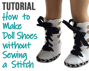 How to Make Doll Shoes Without Sewing a Stitch