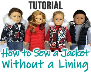 HACK: How to Sew a Doll Jacket Without a Lining