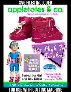 80s High Top Sneakers 18 Inch Doll Sewing Pattern - SVG Files Included