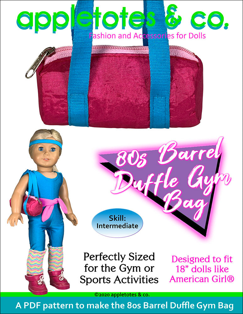 80s Barrel Duffle Gym Bag Sewing Pattern for 18 Inch Dolls