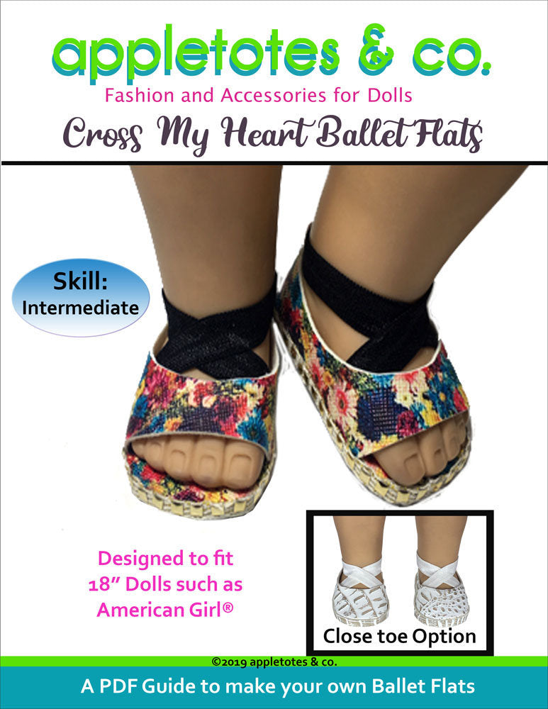 Cross My Heart Ballet Flats Sewing Pattern for 18 Inch Dolls