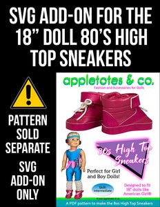 SVG Add On: 80's High Top Sneakers for 18 Inch Dolls