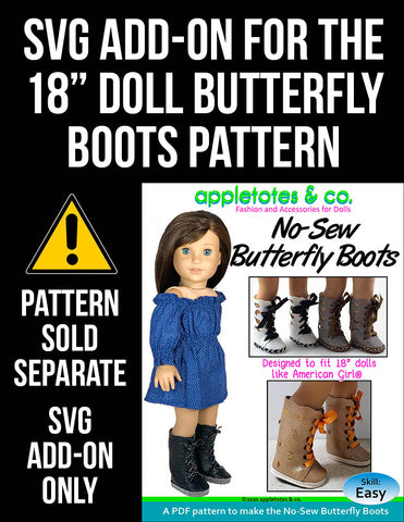 SVG Add On: Butterfly Boots for 18 Inch Dolls