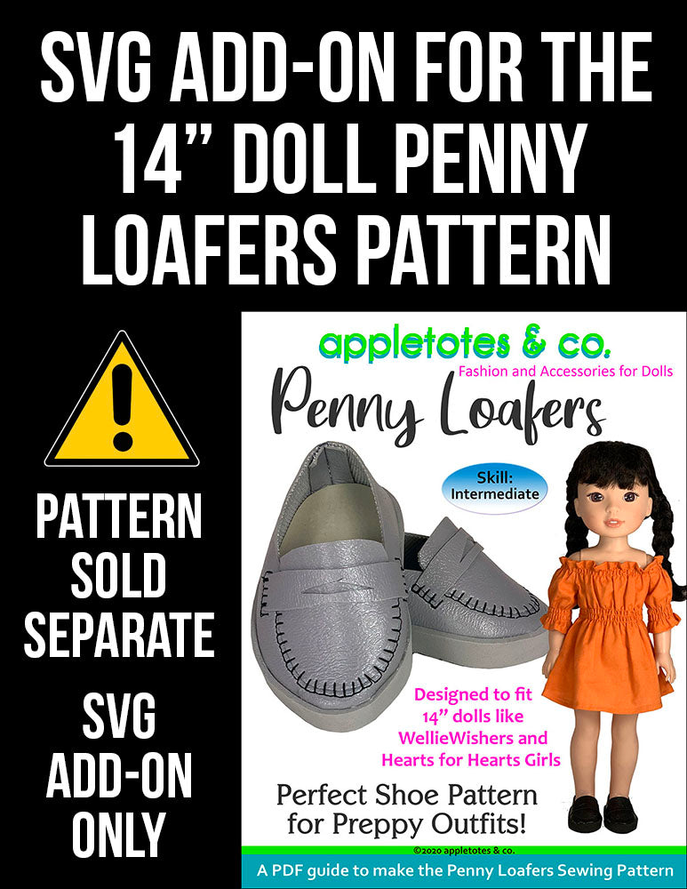 SVG Add On: Penny Loafers for 14 Inch Dolls