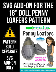 SVG Add On: Penny Loafers for 18 Inch Dolls