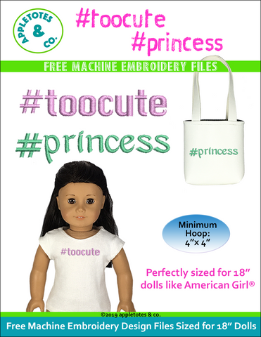 "Free #toocute and #princess Machine Embroidery File for 18"" Dolls"