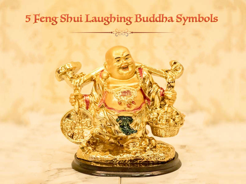 5 Feng Shui Laughing Buddha Symbols to Garner Great Benefits