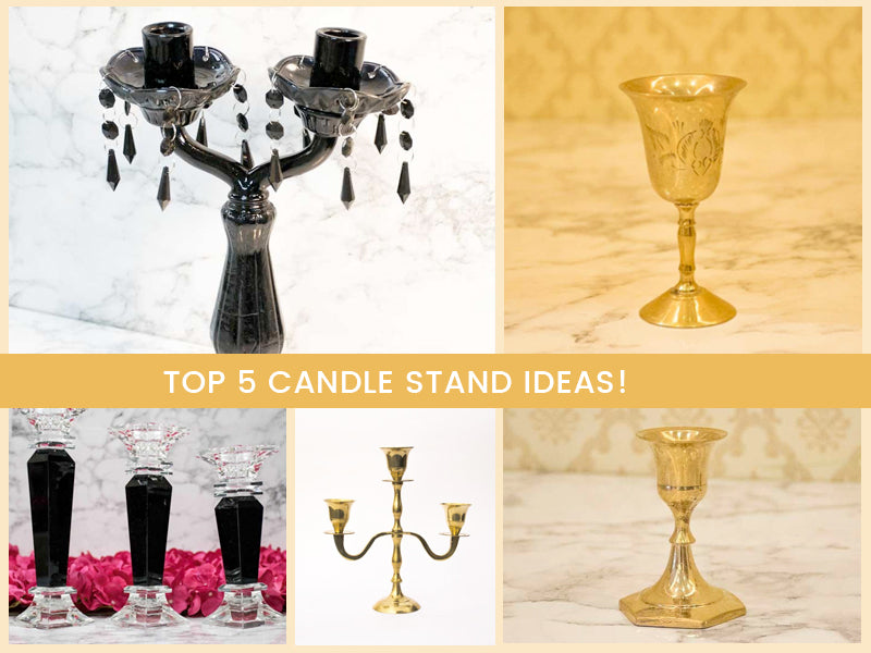 Top 5 Candle Stands to Decorate Your Home this Season!