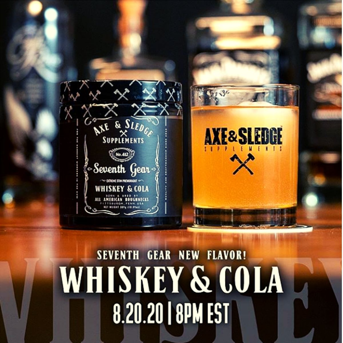 "Axe & Sledge Rolls Out ""Whiskey & Cola"" Flavor to Seventh Gear"