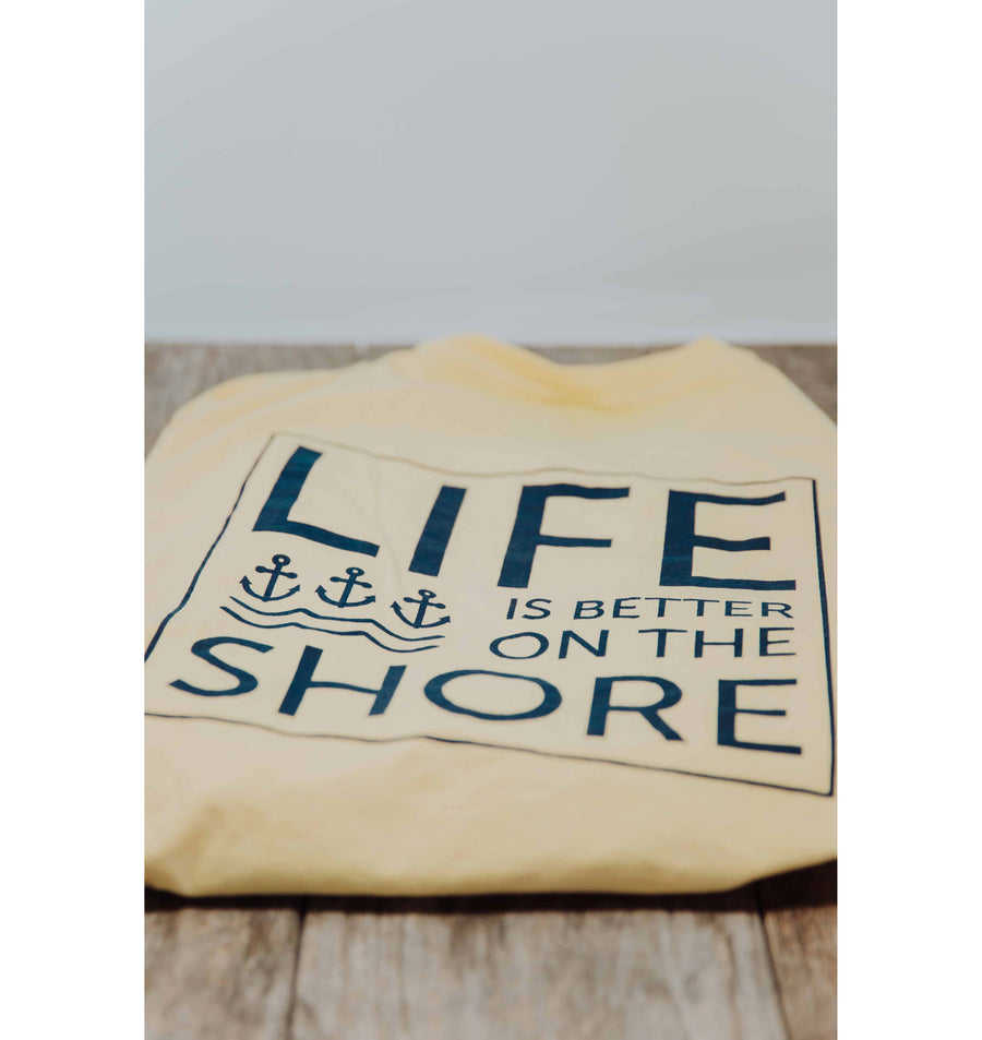 Life Is Better On The Shore  - Butter
