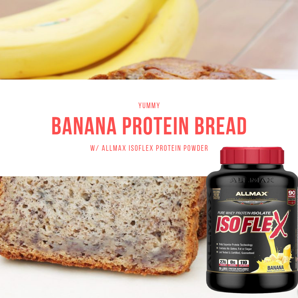 Banana Protein Bread Recipe with Allmax Protein Powder