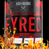 New Axe & Sledge Fyred - An Even More Extreme Fat Burner Than Double Time