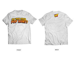 "The Pop Basement ""Do You Even Pop Hunt ? "" Limited edition T-Shirts"