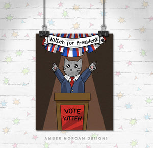 Kitteh for President 8x10 Print