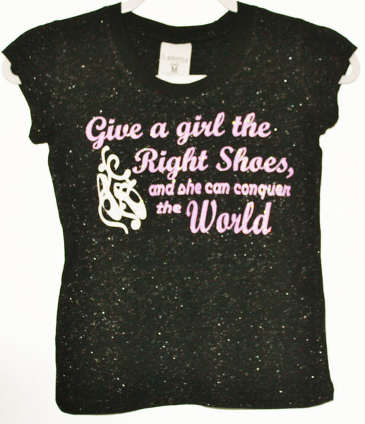 GIVE A GIRL THE RIGHT SHOES TEE