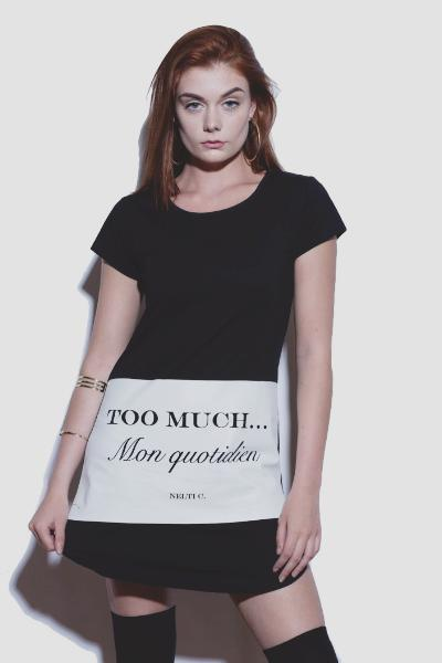 T-shirt Dress Nelti C. 'Too Much... Mon Quotidien' (Women)