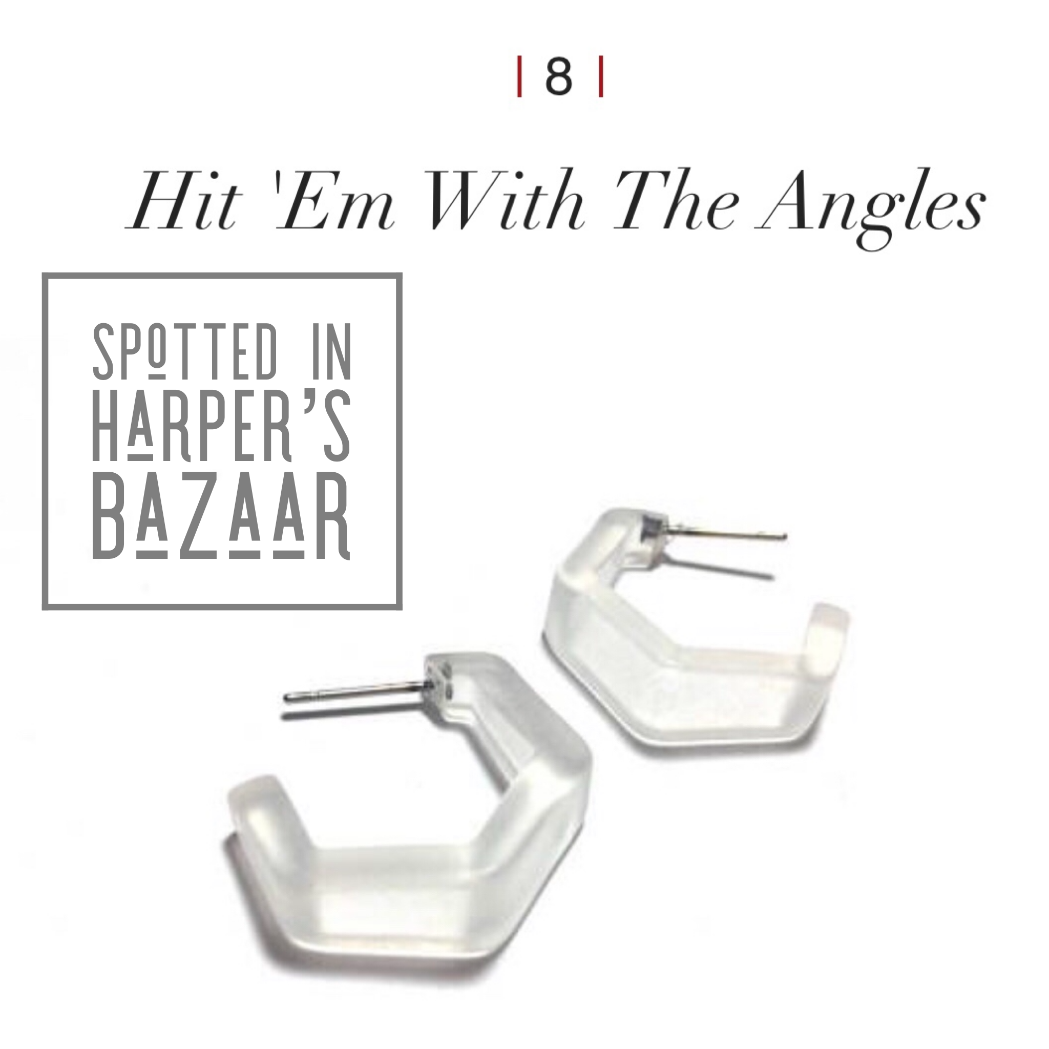 Clear Frosted Tapered Hex Hoop Earrings - Featured on Harper's Bazaar