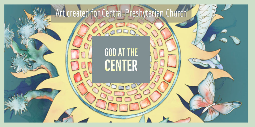 "Project recap: ""God at the Center"" created for Central Presbyterian Church"