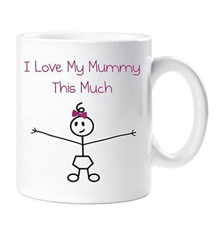 I Love My Mummy This Much Girls Mug Mothers Day Daughter Gift