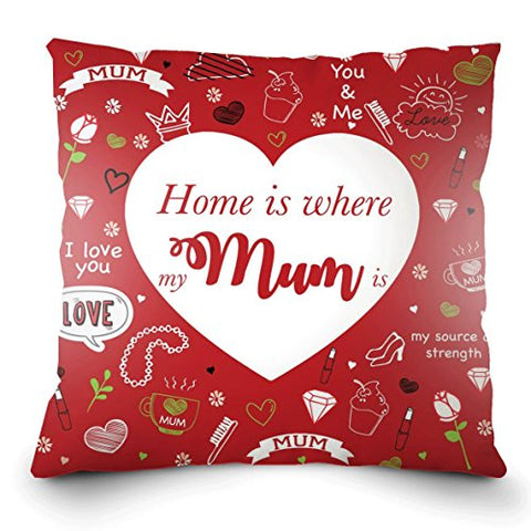 Happy Mothers Day Pillow - Home is where my MUM is - Ideal Gift for Mothers Day