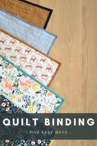 Quilt Binding Five Ways
