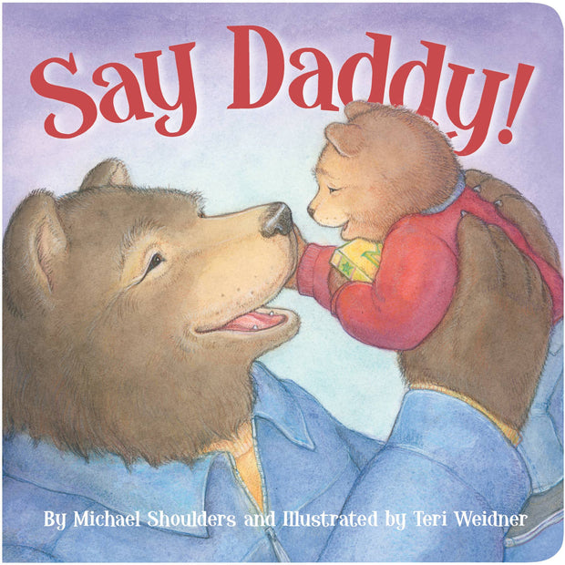 Say Daddy! board book for toddlers