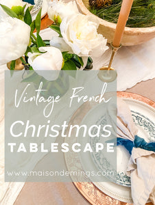Vintage French Christmas Tablescape