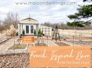 French Inspired Barn with The Home Depot