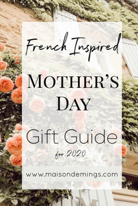 French Inspired Mother's Day Gift Guide