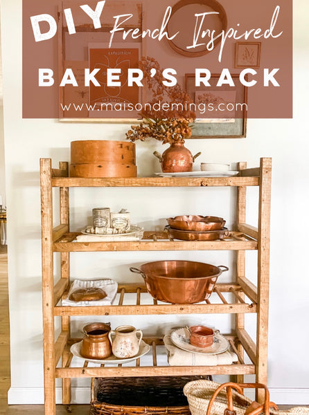 DIY French Inspired Baker's Rack
