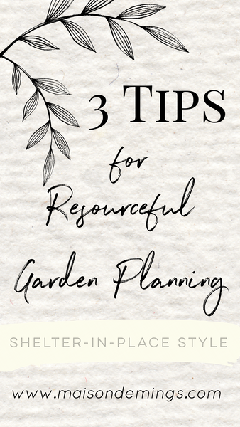 Resourceful Garden Planning