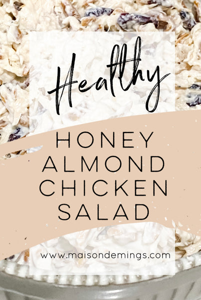 Honey Almond Chicken Salad