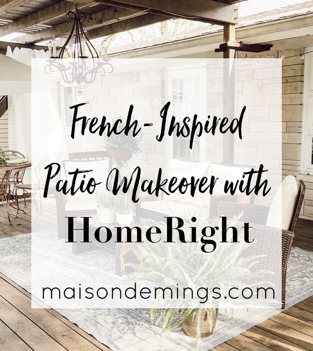 French-Inspired Patio Makeover w/ HomeRight