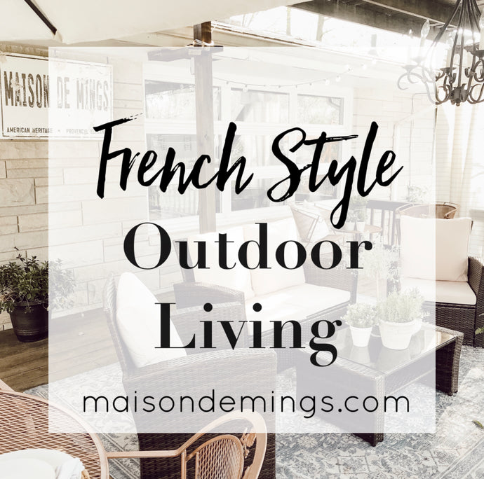 French Style - Outdoor Living