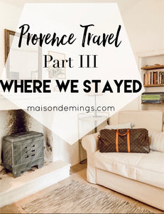 Provence Travel, Part III - Where We Stayed