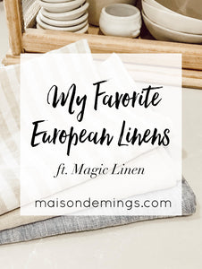 My Favorite European Linens