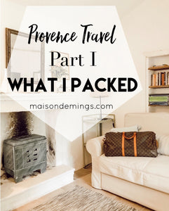 Provence Travel, Part I - What I Packed