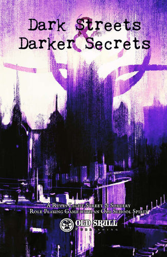 Dark Streets & Darker Secrets