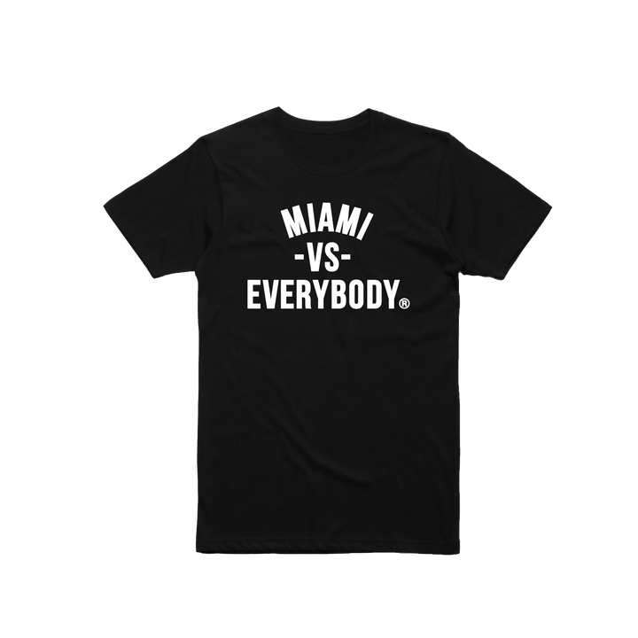 Miami Vs Everybody Tshirt