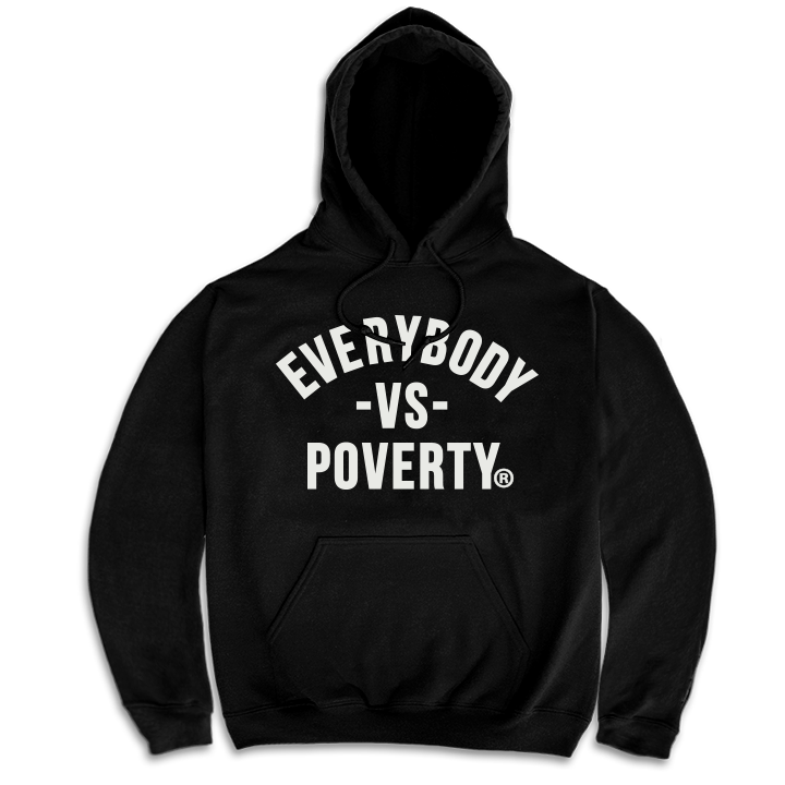 MEDIA GALLERY: everybody vs poverty hoodie