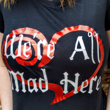 Women's Long Sleeve Scoop Neck Tee WE'RE ALL MAD HERE