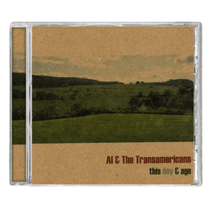 All & The Transamericans - This Day & Age CD