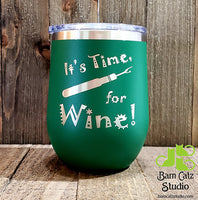 Stemless Wine Glass - It's Time for Wine!