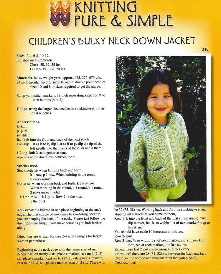 Knitting Pure & Simple Children's Bulky Neck Down Jacket Pattern #249